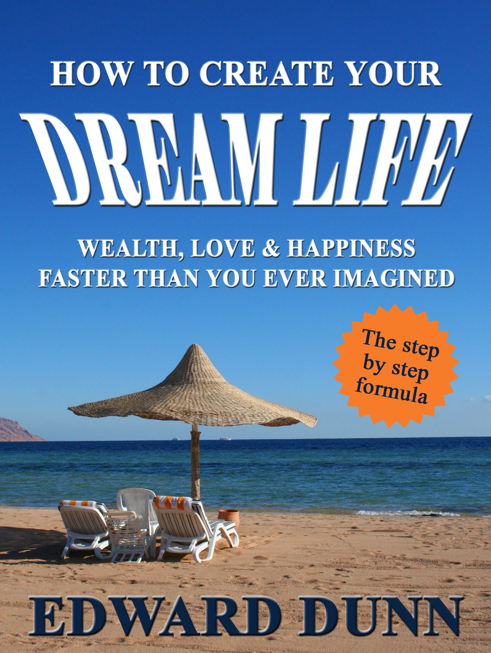 How to Create Your Dream Life Cover