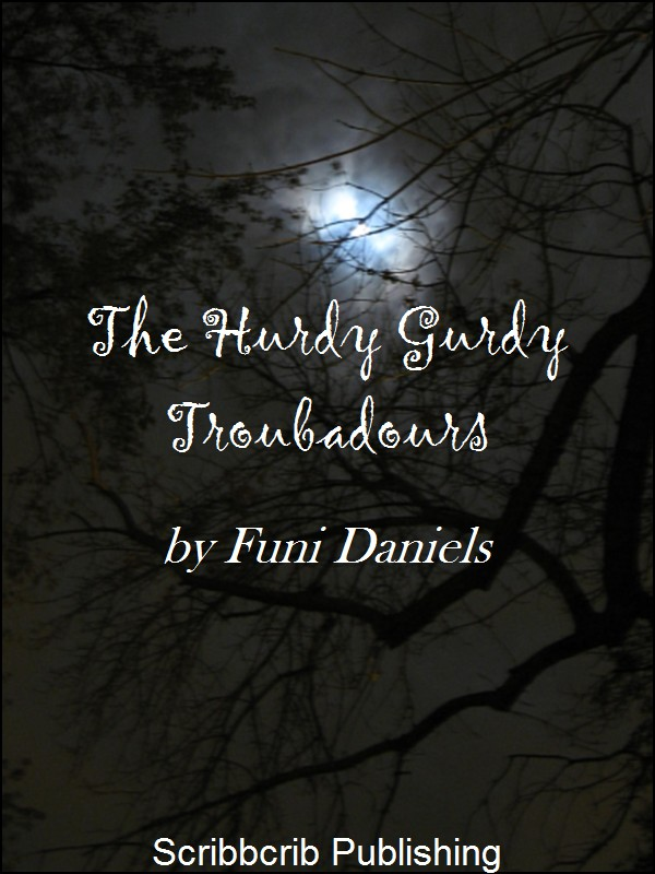 The Hurdy Gurdy Troubadours Cover