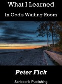 What I Learned In God's Waiting Room