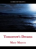 Tomorrow's Dreams: A Struggle To Survive Reality