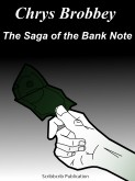 The Saga of the Bank Note
