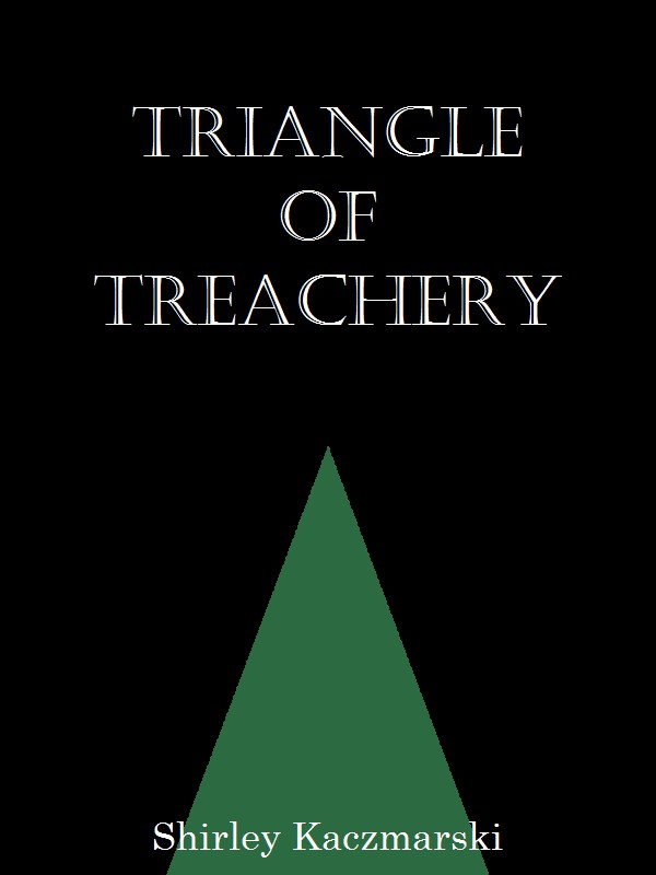 Triangle of Treachery