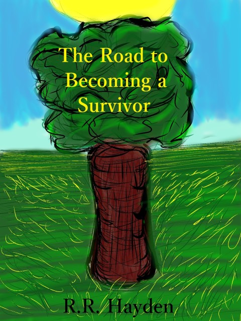 The Road to Becoming a Survivor Cover