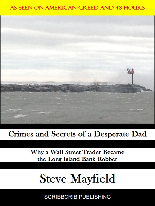 Crimes and Secrets of a Desperate Dad Cover